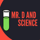 Mr D and Science
