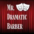 Mr Dramatic Barber