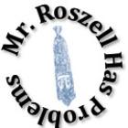 Mr Roszell Has Problems