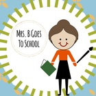 Mrs B Goes To School