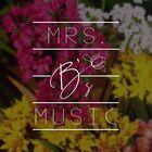 Mrs Bs Music