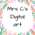 Mrs C's Digital Art