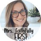 Mrs Faithfully First