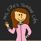 Mrs Fife Teacher Life