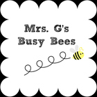 Mrs G and Her Busy Bees