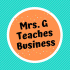 Mrs G Teaches Business