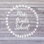 Mrs Grade School
