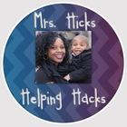 Mrs Hicks Helping Hacks