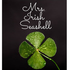 Mrs Irish Seashell