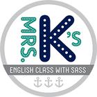 Mrs Ks English Class with Sass