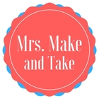 Mrs Make and Take