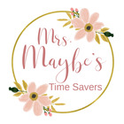 Mrs Maybe's Time Savers