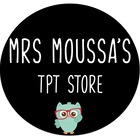 Mrs Moussa's TpT Store