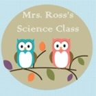 Mrs Ross's Science Class