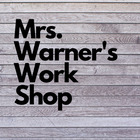 Mrs Warner's Work Shop