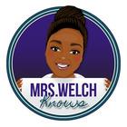 Mrs Welch Knows