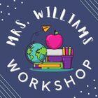 Mrs Williams Workshop