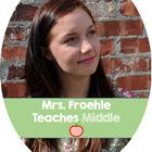 MrsFroehleTeachesMiddle