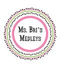 Ms Bri's Medleys