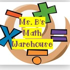 Ms B's Math Warehouse