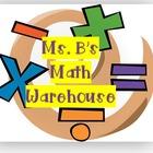 Ms B's Math Warehouse