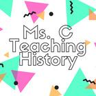 Ms C Teaching History