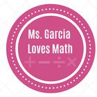 Ms Garcia Loves Math
