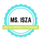 Ms Isza's Incredible 4th Graders