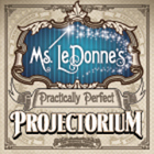Ms Le Donne's Practically Perfect Projectorium