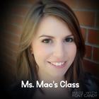 Ms Mac's Class