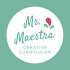 Ms Maestra Creative Curriculum