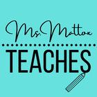 Ms Mattox Teaches