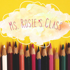 Ms Rosies Class