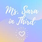 Ms Sara in Third