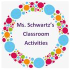 MsSchwartz'sClassroomActivities