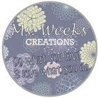 MsWeeksCreations