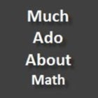 MuchadoaboutMath