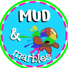 MUD and marbles