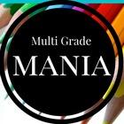 Multi Grade Mania