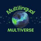 Multilingual Multiverse