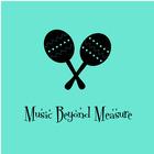 Music Beyond Measure