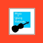 Music for Young Violinists