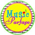 Music Parfaye