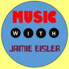 Music with Jamie Eisler