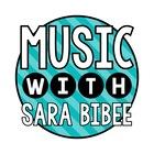 Music with Sara Bibee