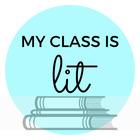 My Class is Lit