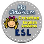 My Classroom Creative English Lessons ESL