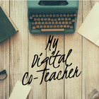 My Digital Co-Teacher