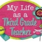 My Life as a Third Grade Teacher