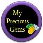My Precious Gems
